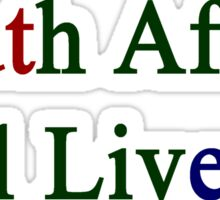 South Africa Will Live On  Sticker