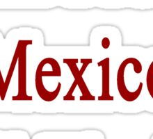 I Will Protect Mexico Until The End Sticker