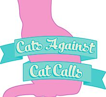 Cats Against Cat Calls Pastel by shebandit