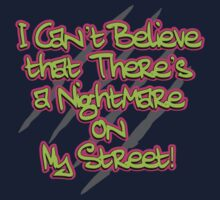 Nightmare on My Street by waywardtees