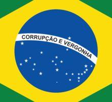 Brasil Corrupcao e Vergonha Sticker