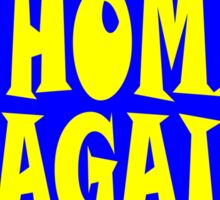 Back Home Again in Indiana Sticker