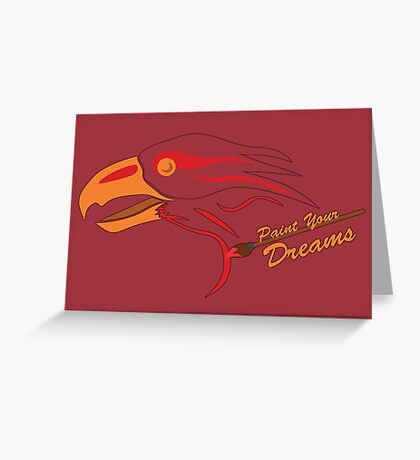 Paint Your Dreams Greeting Card