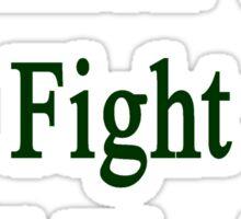 Irishmen Will Fight Until The End  Sticker