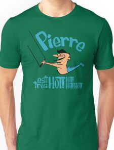 Pierre est tres HOT! cartoon drawing of daring Frenchman with handsome mustache Unisex T-Shirt