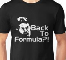 Back to Formula?! Unisex T-Shirt