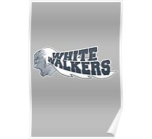 The White Walkers Poster