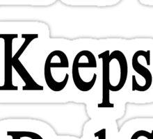 Karate Is What Keeps My Dad Sane  Sticker