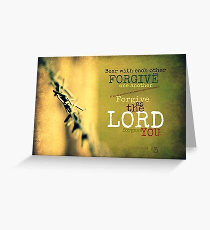 ~ Forgive ~ Greeting Card