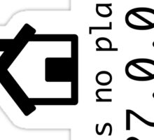 There is no place like 127.0.0.1 Sticker