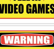Warning - May Yell At Video Games Sticker