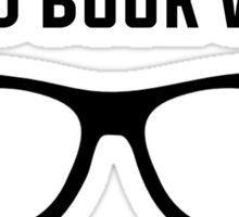 Proud Book Worm Sticker