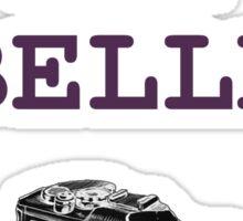 EllE EST BELLE Sticker