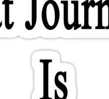 That Great Journalist Is My Husband  Sticker