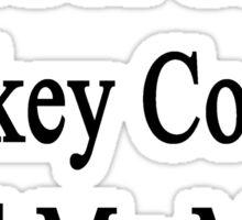 Need A Great Hockey Coach? Call My Mom  Sticker