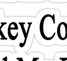 Need A Great Hockey Coach? Call My Dad  Sticker