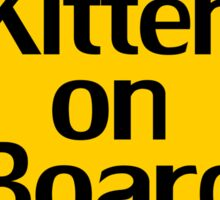 Baby Kitten On Board - Cat Sticker Sticker