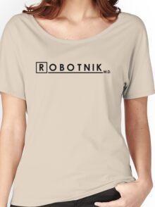 Robotnik m.d. Women's Relaxed Fit T-Shirt