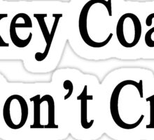 Hockey Coaches Don't Cry  Sticker