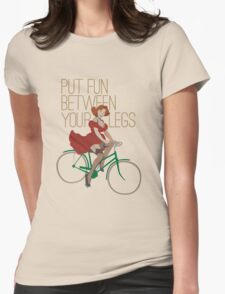 Put Fun Between Your Legs T-Shirt