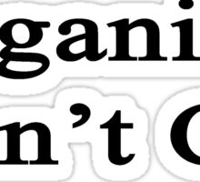 Organists Don't Cry  Sticker