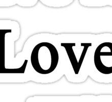 I Live And Love To Hike  Sticker