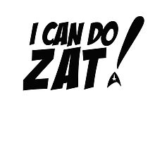 I can do zat! by Hunter Bustamante