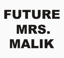 Future Mrs. Malik by Savannah Siders