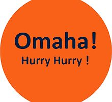 Denver Orange Crush Football Broncos Omaha Hurry Hurry Shirts, Stickers, Posters, Cards, Cases, Totes by 8675309
