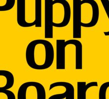 Puppy on board - Fun Dog Owner Car Bumper Sticker Sticker
