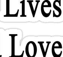 My Husband Lives And Loves To Heal Dogs  Sticker