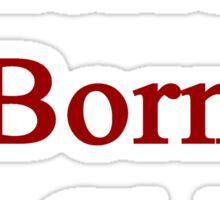 American Born In Chile  Sticker