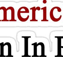 American Born In Peru  Sticker