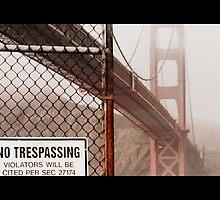 No Tresspassing by JoshuaVern