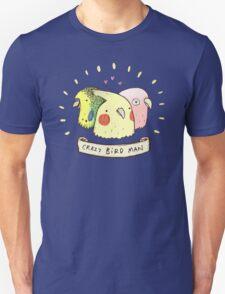 Crazy Bird Man T-Shirt