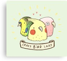 Crazy Bird Lady Canvas Print