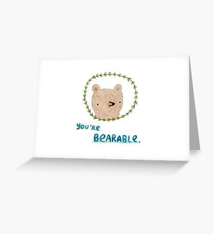 Bearable Bear Greeting Card
