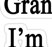 Thanks To My Grandpa I'm A Banjoist  Sticker