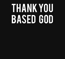 Thank You Based God Unisex T-Shirt