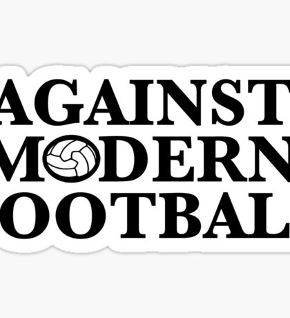 Against Modern Football Sticker