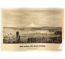 Panoramic Maps View of new Tacoma and Mount Rainier Puget Sound Washington Territory Poster