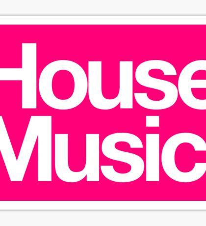 House Music Sticker