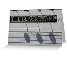 The Black Pearl  Greeting Card