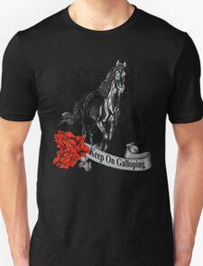 keep on galloping T-Shirt