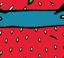 Stick Em Up...This Is A Strawberry Sticker