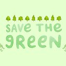 Save the Green by Sophie Corrigan