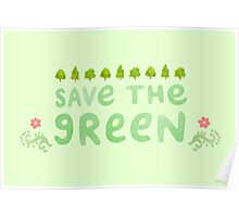 Save the Green Poster