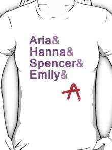 Pretty & Little & Liars & A  T-Shirt