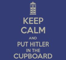 Keep calm and put things in the cupboard T-Shirt