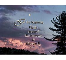 In the beginning (Gen.1:1) Photographic Print